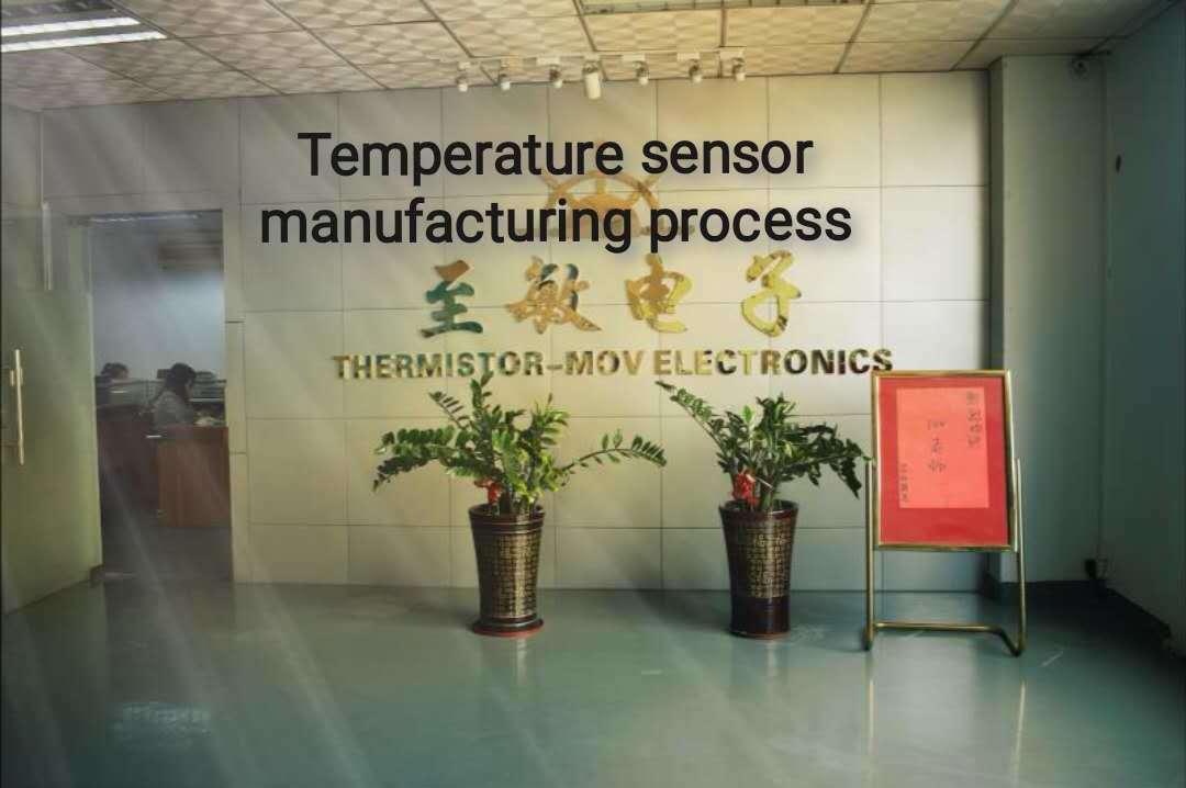 Temperature sensor manufacturing process